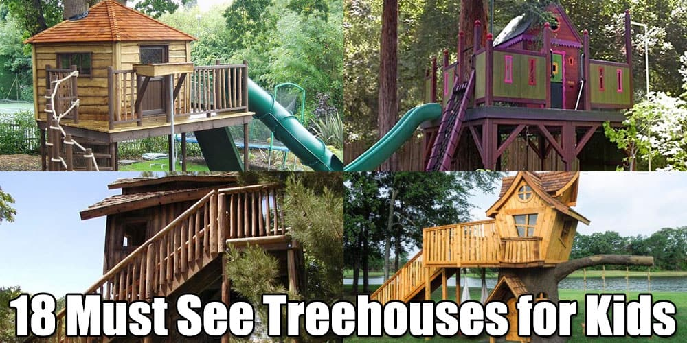 18 Must See Treehouses for Kids