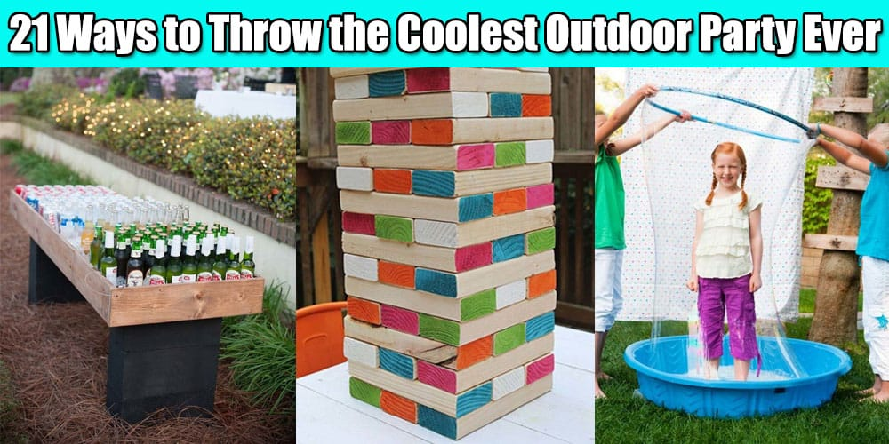 21 Ways to Throw the Coolest Outdoor Party Ever