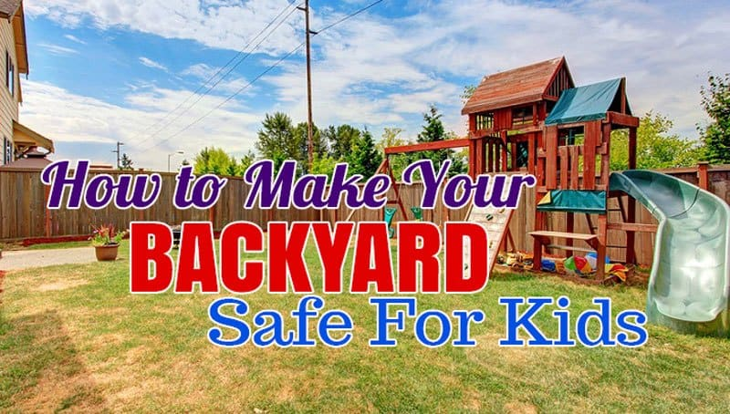 Backyard safety tips for kids
