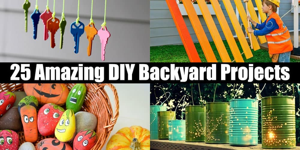 25 Amazing DIY Backyard Projects